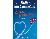 La demi-pensionnaire - DidierVan Cauwelaert