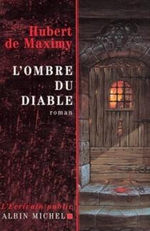 L'ombre du diable - Hubert deMaximy