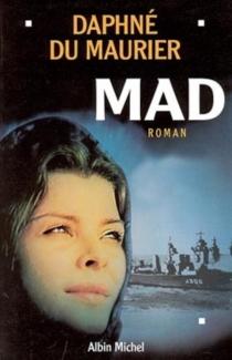 Mad - DaphneDu Maurier