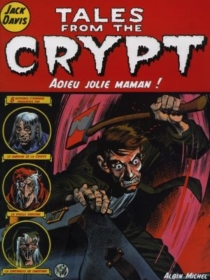 Tales from the crypt - Jack E.Davis