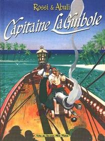 Capitaine La Guibole - EnriqueAbulí