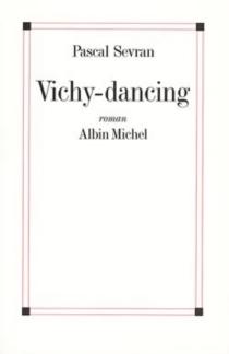 Vichy dancing - PascalSevran