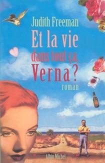 Et la vie dans tout ça, Verna ? - JudithFreeman