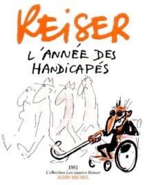 L'année des handicapés : 1981 - Jean-MarcReiser