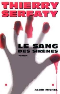 Le sang des sirènes - ThierrySerfaty
