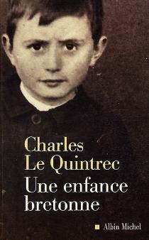 Une enfance bretonne - CharlesLe Quintrec