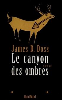 Le canyon des ombres - James D.Doss