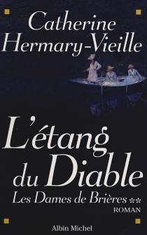 Les dames de Brières - CatherineHermary-Vieille