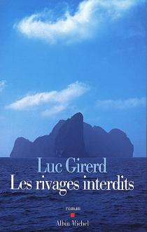 Les rivages interdits - LucGirerd