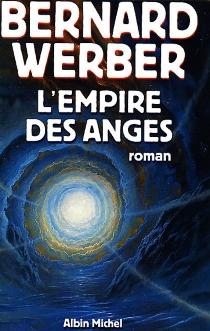 L'empire des anges - BernardWerber