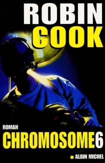 Chromosome 6 - RobinCook