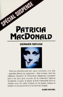 Dernier refuge - Patricia J.MacDonald