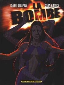 La bombe - BenoîtDelépine