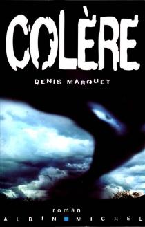 Colère - DenisMarquet