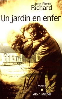 Un jardin en enfer - Jean-Pierre Richard
