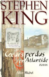 Coeurs perdus en Atlantide - StephenKing