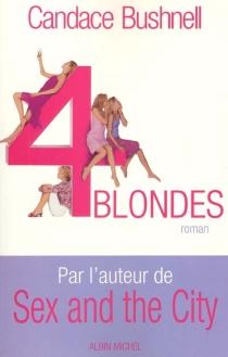 Quatre blondes - CandaceBushnell