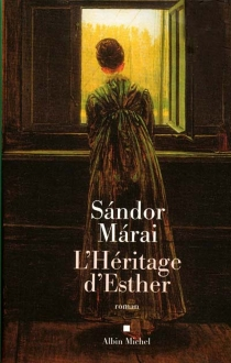 L'héritage d'Esther - SandorMarai