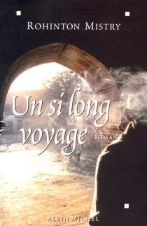Un si long voyage - RohintonMistry