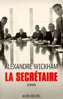 La secrétaire - AlexandreWickham