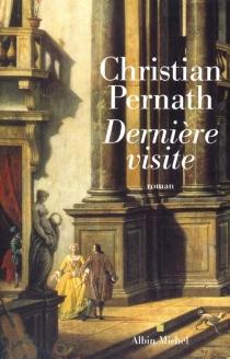 Dernière visite - ChristianPernath