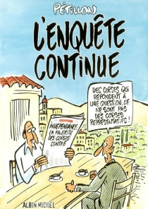 L'enquête continue : les dessins du Canard - RenéPétillon