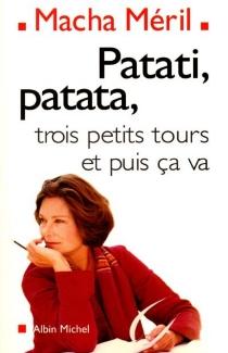 Patati, patata, trois petits tours et puis ça va : chroniques - MachaMéril