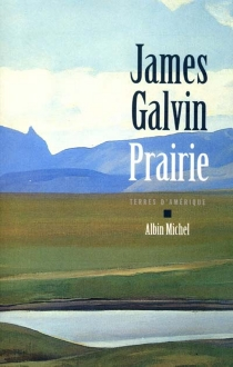 Prairie - James Galvin