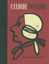 Candide ou L'optimisme - Voltaire