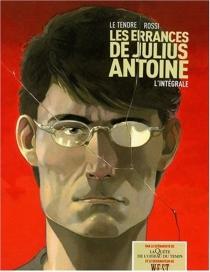 L'intégrale Léa et les errances de Julius Antoire - SergeLe Tendre