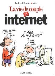 La vie de couple et Internet - Jiho