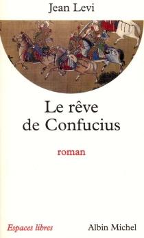 Le rêve de Confucius - JeanLevi