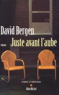 Juste avant l'aube - DavidBergen