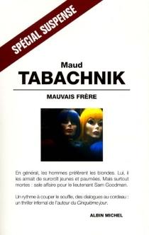 Mauvais frère - MaudTabachnik