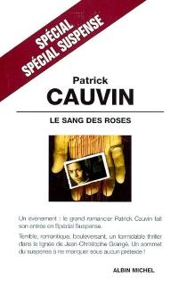 Le sang des roses - PatrickCauvin