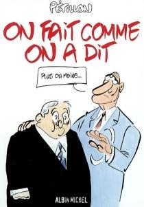 On fait comme on a dit : les dessins du Canard Enchaîné - RenéPétillon