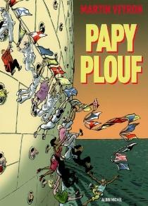 Papy plouf - MartinVeyron