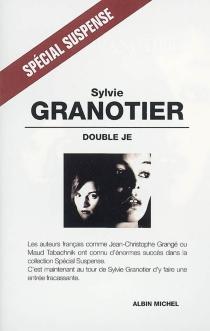 Double je - SylvieGranotier