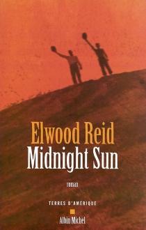 Midnight sun - ElwoodReid