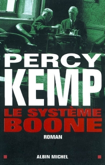 Le système Boone - Percy Kemp