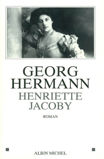 Henriette Jacoby - Georg Hermann