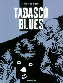 Tabasco blues - Eduardo Risso