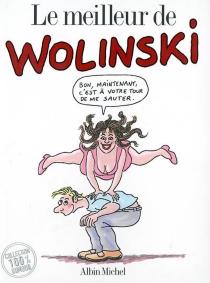 Le meilleur de Wolinski - GeorgesWolinski