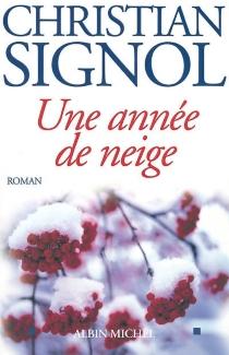 Une année de neige - ChristianSignol