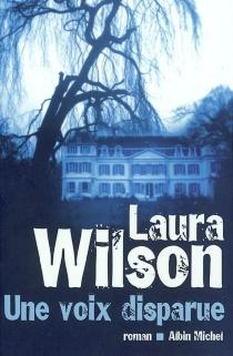 Une voix disparue - LauraWilson