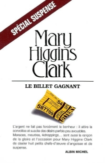 Le billet gagnant - Mary Higgins Clark