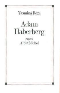 Adam Haberberg - YasminaReza