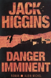 Danger imminent - Jack Higgins