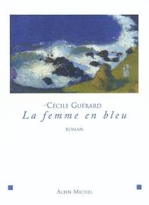 La femme en bleu - CécileGuérard