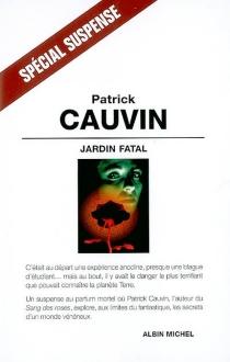 Jardin fatal - PatrickCauvin